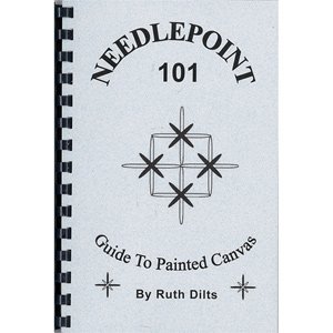 Needlepoint 101 by Ruth Dilts